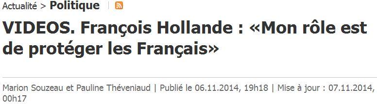 Hollande 06.11.2014 - rôle protéger les Français
